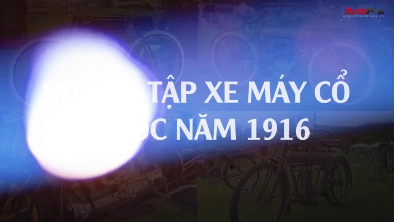 Bộ sưu tập xe máy cổ trước năm 1916
