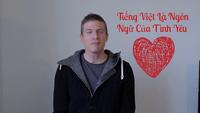 """Chàng trai Úc: """"Tiếng Việt là ngôn ngữ tình yêu"""""""