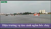 Hiện trường vụ tàu cánh ngầm bốc cháy trên sông