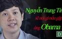Nguyễn Trung Tín sẽ nói gì khi gặp ông Obama?