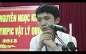 Chia sẻ xúc động của cậu học trò xứ Nghệ giành HCB Olympic Vật lý Quốc tế