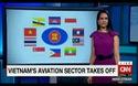 Kênh CNN của Mỹ phát sóng chương trình về hàng không Việt Nam