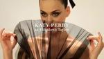 Katy Perry hóa thân thành Elizabeth Taylor trên bìa thời trang