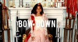 """Bow Down/I Been On"" - Beyonce"