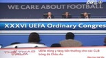 UEFA ng &#253; tng tin thng cho c&#225;c CLB b&#243;ng &#225; ch&#226;u &#194;u