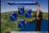 Bản tin thời tiết 19h45 - 01/3/2015