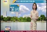 Bản tin thời tiết 6h30 - 30/6/2015