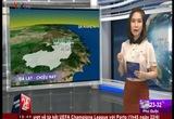 Bản tin thời tiết 18h45 - 21/4/2015