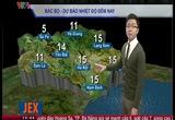 Bản tin thời tiết 19h45 - 25/12/2014