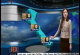 Bản tin thời tiết 19h45 - 27/02/2015