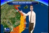 Bản tin thời tiết 12h30 - 23/5/2015