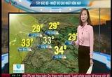 Bản tin thời tiết 6h30 - 30/3/2015