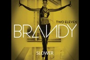"""Slower"" - Brandy"