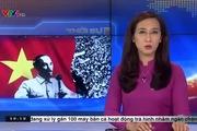 Thời sự VTV: Giá trị dân tộc và thời đại của Tuyên ngôn độc lập 1945