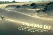 """""""Cơn mộng du"""" MV - Trương Ngọc Ánh"""