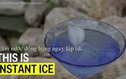 """""""Thủy thuật"""" biến nước lỏng thành băng đá ngay lập tức"""