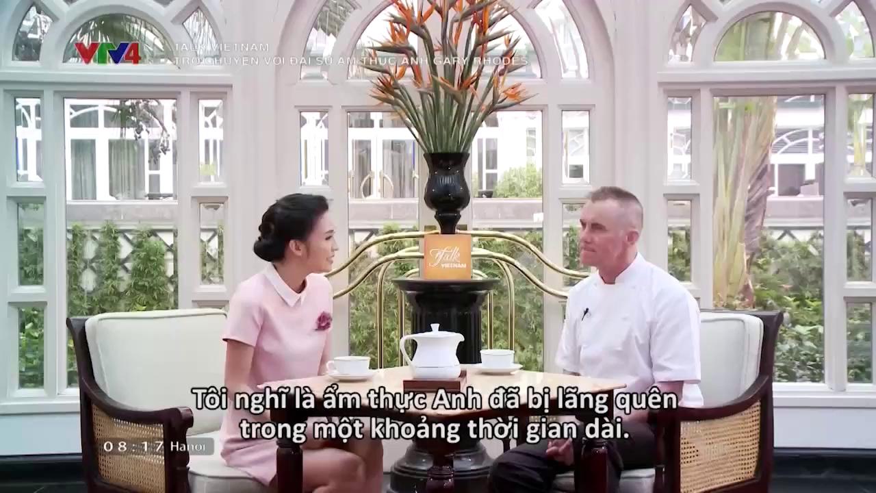 Talk Vietnam: Talk with British Cuisine Ambassador Gary Rhodes