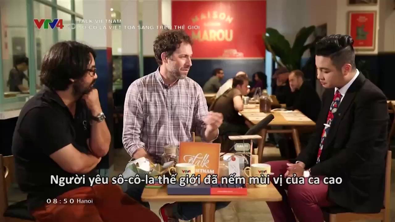 Talk Vietnam: Vietnam's chocolate shines in the world