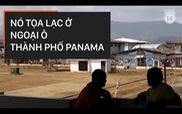 Nhà tù khét tiếng ở Panama có cái tên rất kiêu sa