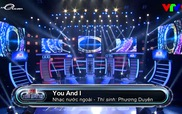 """Ai Tỏa Sáng : """"You And I"""" - Phương Duyên"""