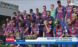 Đội ngũ phục vụ hùng hậu của CLB Barcelona