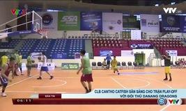 CLB Cantho Catfish sẵn sàng cho trận play off với đối thủ Danang Dragons