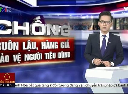 Chống buôn lậu, hàng giả - bảo vệ người tiêu dùng - 24/10/2016