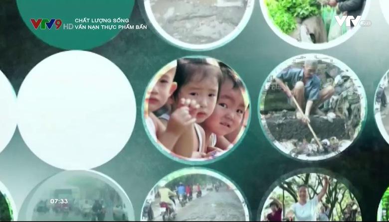 Chất lượng sống:  Vấn nạn thực phẩm bẩn