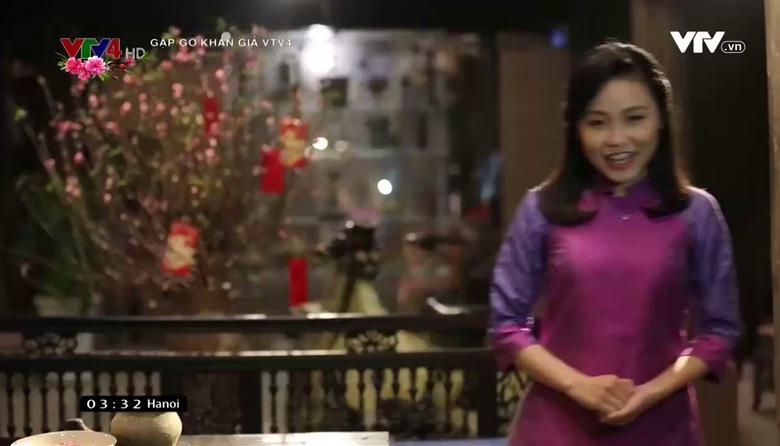 Gặp gỡ khán giả VTV4 - 27/01/2017