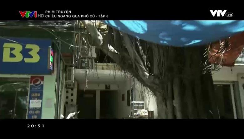 Phim truyện: Chiều ngang qua phố cũ - Tập 8
