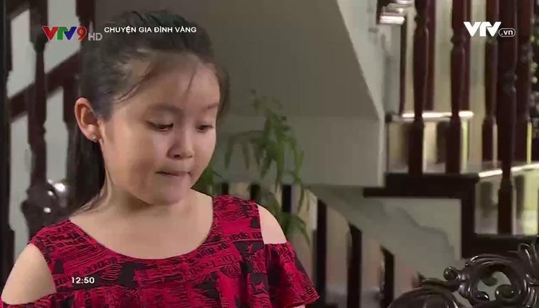 Chuyện gia đình vàng: Khi con biết phàn nàn