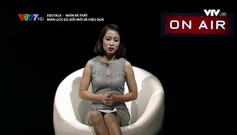 Edu Talk: Môn lịch sử đổi mới và hiệu quả