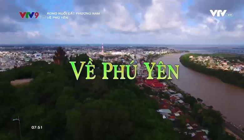 Rong ruổi đất phương Nam: Về Phú Yên